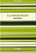 Ciencia ficcion: Guia de lectura (Nova…