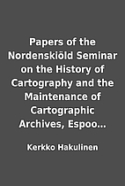 Papers of the Nordenskiöld Seminar on the…