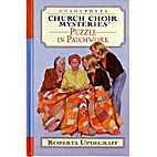 Puzzle in Patchwork (Church Choir Mysteries…