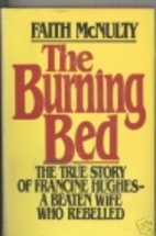 The Burning Bed: The True Story Of Francine…