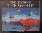 The Legend of the Whale by Ian Stansfield