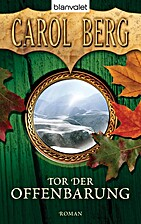 Tor der Offenbarung by Carol Berg