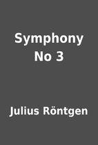 Symphony No 3 by Julius Röntgen