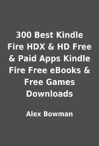 300 Best Kindle Fire HDX & HD Free & Paid…