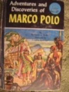 Adventures and Discoveries of Marco Polo by…
