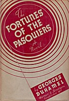 The Fortunes of the Pasquiers by Georges…