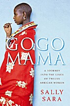 Gogo Mama: A Journey Into the Lives of…