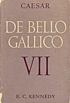 De Bello Gallico Book VII by Caesar