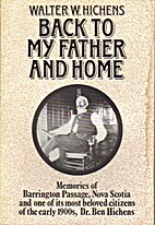 Back to My Father and Home: Memories of…