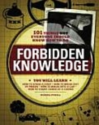 Forbidden Knowledge: 101 Things NOT Everyone…