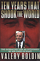 Ten Years That Shook the World: The…