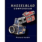 Hasselblad Compendium 2nd edition including…