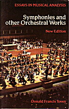 Symphonies and Other Orchestral Works:…