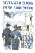 Civil War Times in Saint Augustine by…