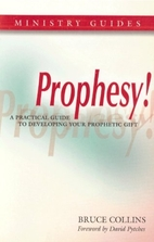 Prophesy!: A Practical Guide to Developing…