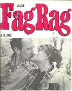 Fag Rag (Issue #44) Revolutionary Love in…