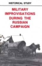 Military improvisations during the Russian…