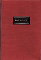 Rachmaninoff by Victor I. Seroff
