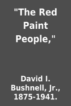 The Red Paint People, by David I.…