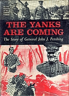 The Yanks Are Coming by Army Times
