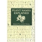Plant Names Explained. Botanical terms and…
