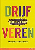 Drijfveren by Hans & Koppenol Versnel,…