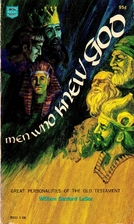 Men who knew God by William Sanford Lasor