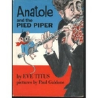 Anatole and the Pied Piper by Eve Titus
