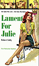 Lament for Julie by Robert Colby
