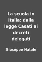 La scuola in Italia: dalla legge Casati ai…