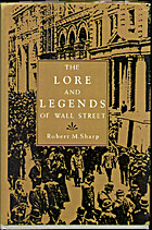 The lore and legends of Wall Street by…