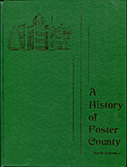 A history of Foster County by Foster County…