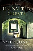 The Uninvited Guests by Sadie Jones