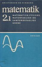 Matematik 2.1 by Erik Kristensen