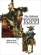 The Collected Toppi Vol. 2: North America by…