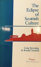 The Eclipse of Scottish Culture: Inferiorism…