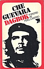 Dagbok by Ernesto Che Guevara
