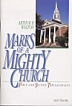 MARKS OF A MIGHTY CHURCH FIRST AND SECOND…