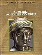 Sumerië de steden van Eden by Denise Dersin