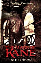 The Mark of Kane by LW Herndon
