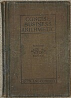 Concise Business Arithmetic by John H. and…