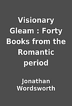Visionary Gleam : Forty Books from the…