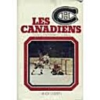 Les Canadiens: The story of the Montreal…