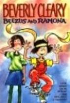 Beezus and Ramona / Ramona the Pest by…