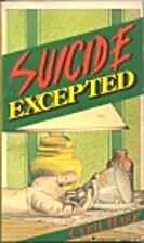 Suicide Excepted by Cyril Hare
