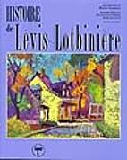 Histoire de Lévis-Lotbinière…