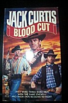 Blood Cut by Jack Curtis