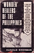 Wonder healers of the Philippines by…