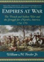 Empires at War: The French and Indian War…