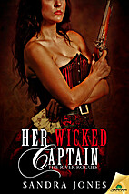 Her Wicked Captain (The River Rogues) by…